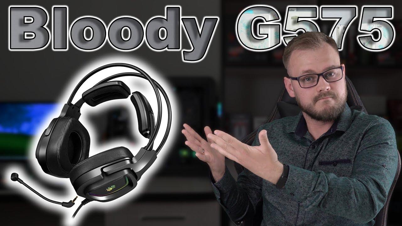 Bloody G575 | Обзор игровой гарнитуры